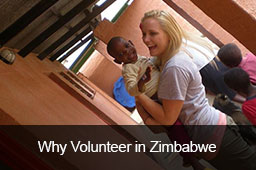 Volunteering in Zimbabwe, with such open, friendly and grateful communities, is a unique and often humbling experience. The country has endured great turmoil over the years however the nation remains a proud one. Handouts aren't readily accepted, however give them a job and they will do well.